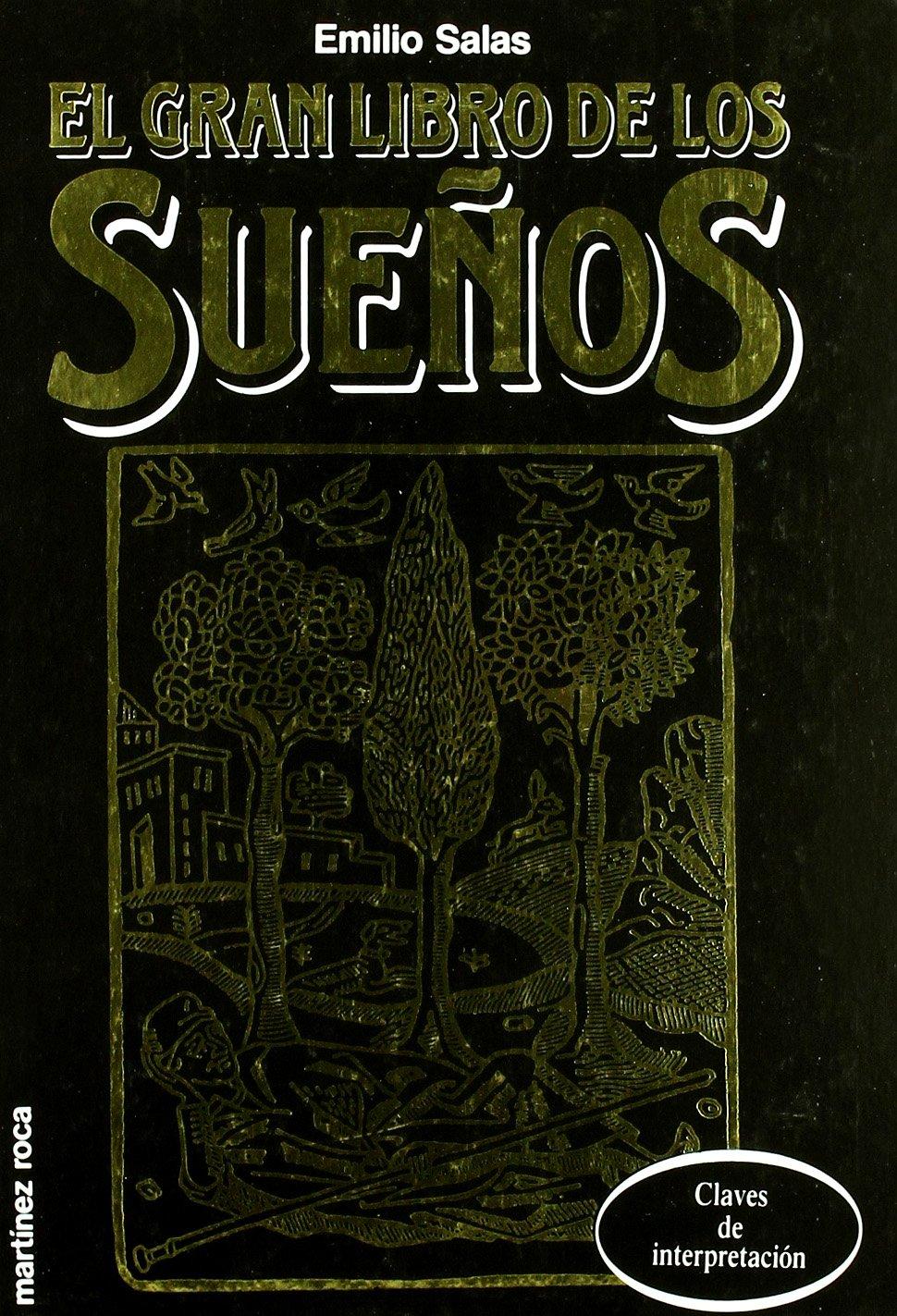 EL GRAN LIBRO DE LOS SUENOS EMILIO SALAS